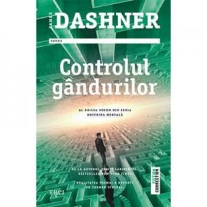Controlul gandurilor - James Dashner. Al doilea volum din seria Doctrina Mortala