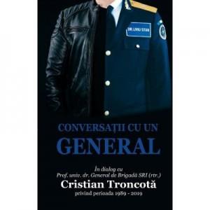 Conversatii cu un general - Dr. Liviu Stan