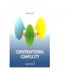 Conversational complicity - Rodica Amel