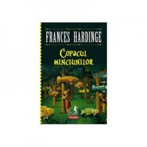 Copacul minciunilor - Frances Hardinge