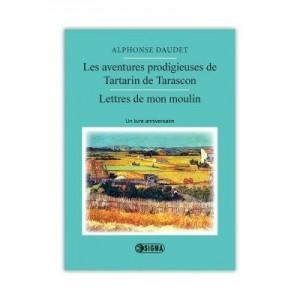 Les aventures prodigieuses de Tartarin de Tarascon - Alphonse Daudet