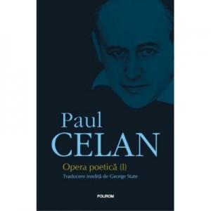 Opera poetica (I). Editie revizuita. - Paul Celan