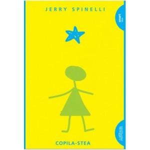 Copila Stea. Paperback - Jerry Spinelli