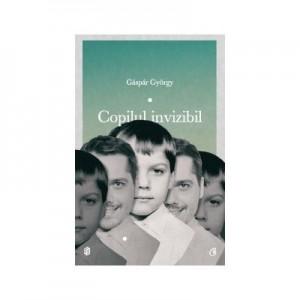 Copilul invizibil - Gáspár György