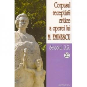 Corpusul receptarii critice a operei lui Mihai Eminescu, secolul XX, vol. 20-21 - I. Oprisan