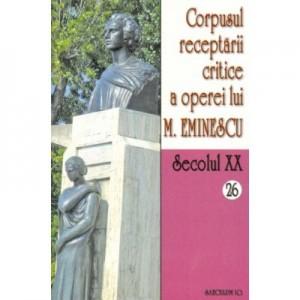 Corpusul receptarii critice a operei lui Mihai Eminescu vol 26-27 - I. Oprisan