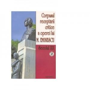 Corpusul receptarii critice a operei lui Mihai Eminescu. Secolul XX (volumele 28-29) - I. Oprisan