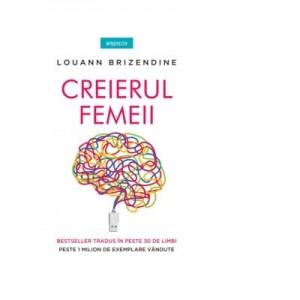 Creierul femeii - Dr. Louann Brizendine