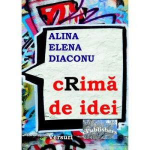 cRima de idei - Alina Elena Diaconu