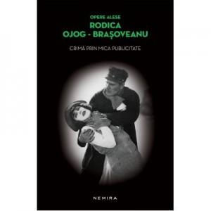 Crima prin mica publicitate (paperback) - Rodica Ojog-Brasoveanu
