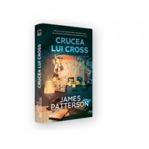 Crucea lui Cross - James Patterson