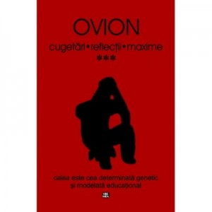 Cugetari, Reflectii, Maxime - volumul III - Ovidiu Ionita