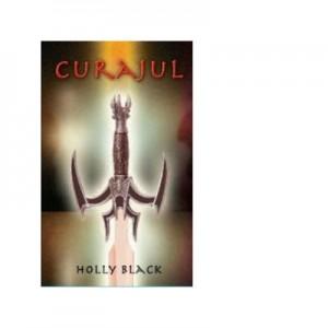 Curajul - Holly Black