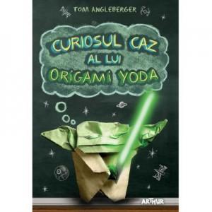 Curiosul caz al lui Origami Yoda - Tom Angleberger