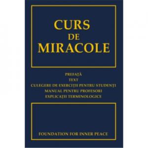 Curs de miracole - Fundatia pentru Pace Launtrica