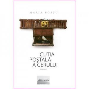 Cutia postala a cerului - Maria Postu