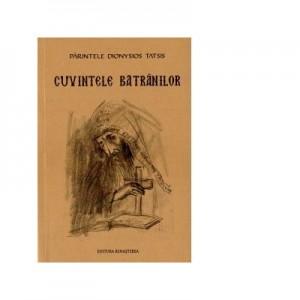 Cuvintele Batranilor - Parintele Dionysios Tatsis