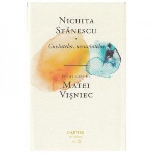 Poezii - Cuvintelor, necuvintelor - Nichita Stanescu