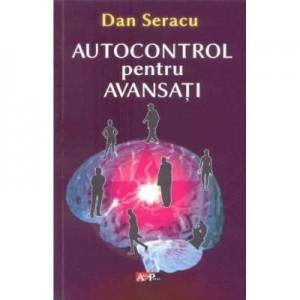 Dan Seracu - Autocontrol pentru avansati
