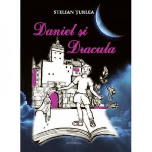 Daniel si Dracula - Stelian Turlea