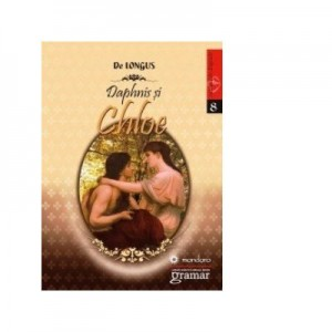 Daphnis si Chloe - De Longus