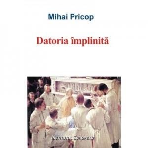 Datoria implinita - Mihai Pricop