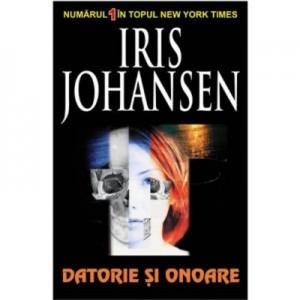 Datorie si onoare - Iris Johansen