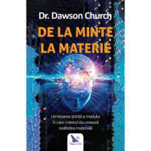 De la minte la materie - Dawson Church