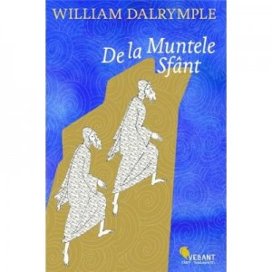 De la Muntele Sfant - William Dalrymple