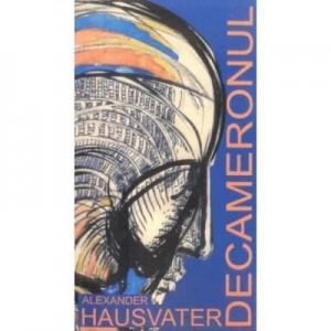 Decameronul - Alexander Hausvater