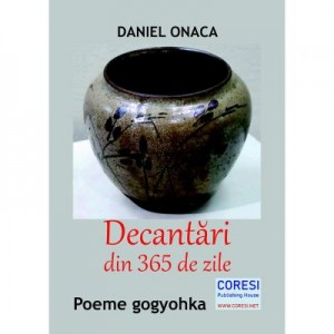 Decantari din 365 de zile - Daniel Onaca