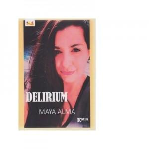 Delirium - Maya Alma