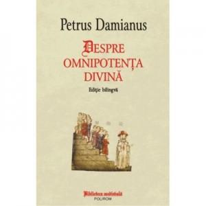 Despre omnipotenta divina - Petrus Damianus