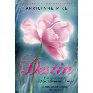 Destin - Aprilynne Pike