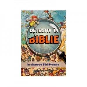 Detectiv in Biblie. In cautarea Tarii Promise - Vanessa Carroll