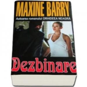 Dezbinare - Maxine Barry