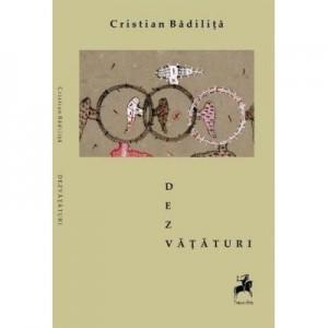 Dezvataturi - Cristian Badilita