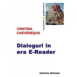 Dialoguri in era E-Reader (editie bilingva) - Cristina Cheveresan