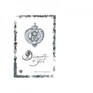 Diamante si foc. Colectia savoir-vivre - Rachelle Bergstein