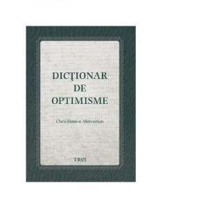 Dictionar de optimisme - Chris Simion