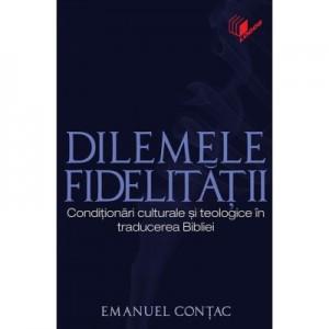 Dilemele fidelitatii - Emanuel Contac