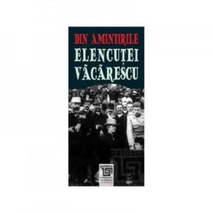 Din amintirile Elencutei Vacarescu, editia a II-a revazuta