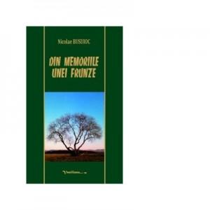 Din memoriile unei frunze - Nicolae Busuioc