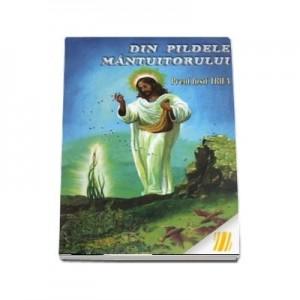 Din pildele Mantuitorului - Iosif Trifa