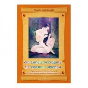 Din tainele erosului oriental - Swami Kamananda