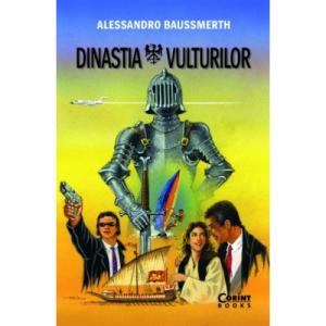 Dinastia vulturilor - Alessandro Baussmerth