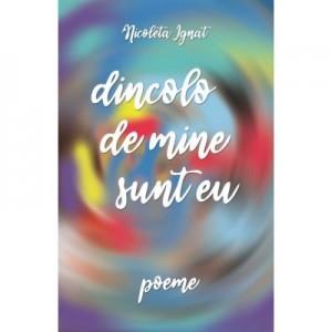 Dincolo de mine sunt eu (eBook PDF) - Nicoleta Ignat