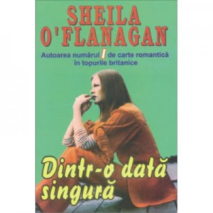 Dintr-o data singura - Sheila O'Flanagan