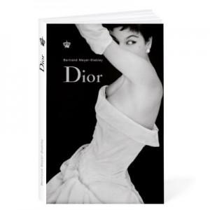 Dior. Gratie, feminitate, inspiratie si curaj - Bertrand Meyer-Stabley