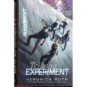 Divergent, volumul III. Experiment - Veronica Roth
